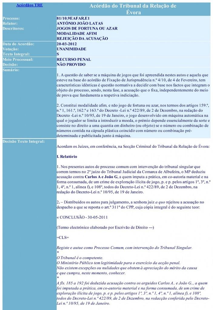 Acórdão do Tribunal da Relação de Évora - Processo 81-10.9EAFAR.E1. MODALIDADE AFIM