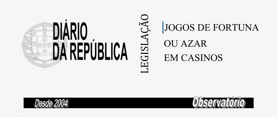 JOGOS DE FORTUNA OU AZAR EM CASINOS - DOCUMENTOS