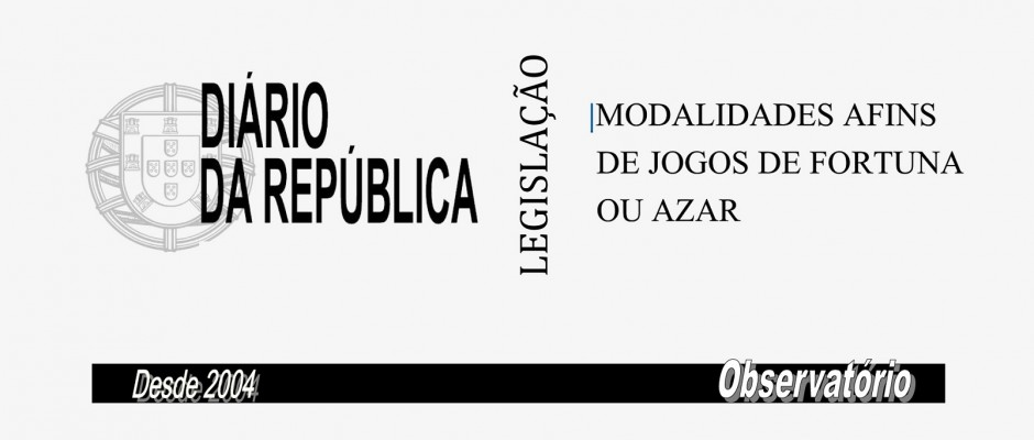 MODALIDADES AFINS DE JOGOS DE FORTUNA OU AZAR
