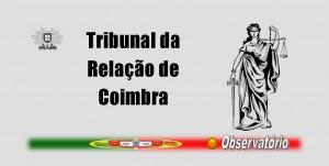 tribunais - tribunal da relação de coimbra