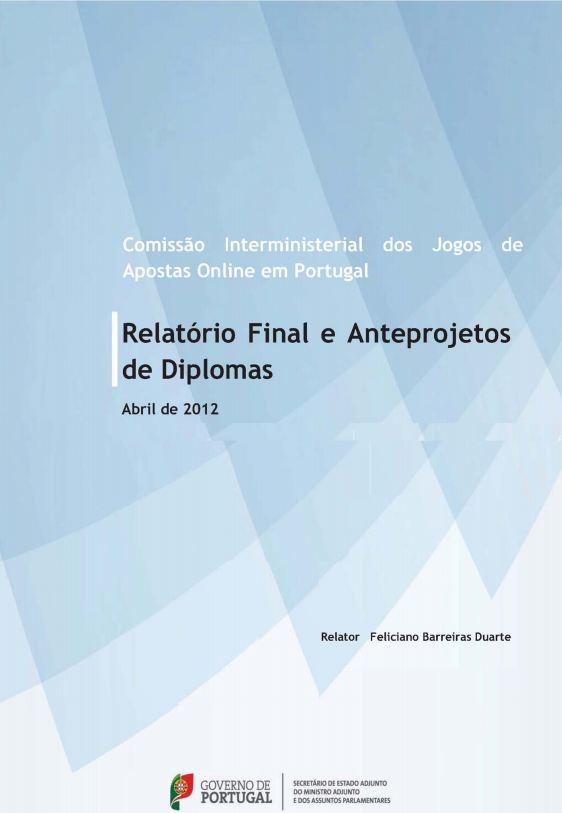 PORTUGAL - Jogos de Apostas Online em Portugal e Anteprojetos de Diplomas (2012)
