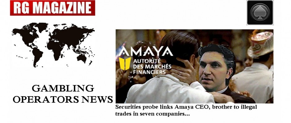 Securities probe links Amaya CEO, brother to illegal trades in seven companies (2)